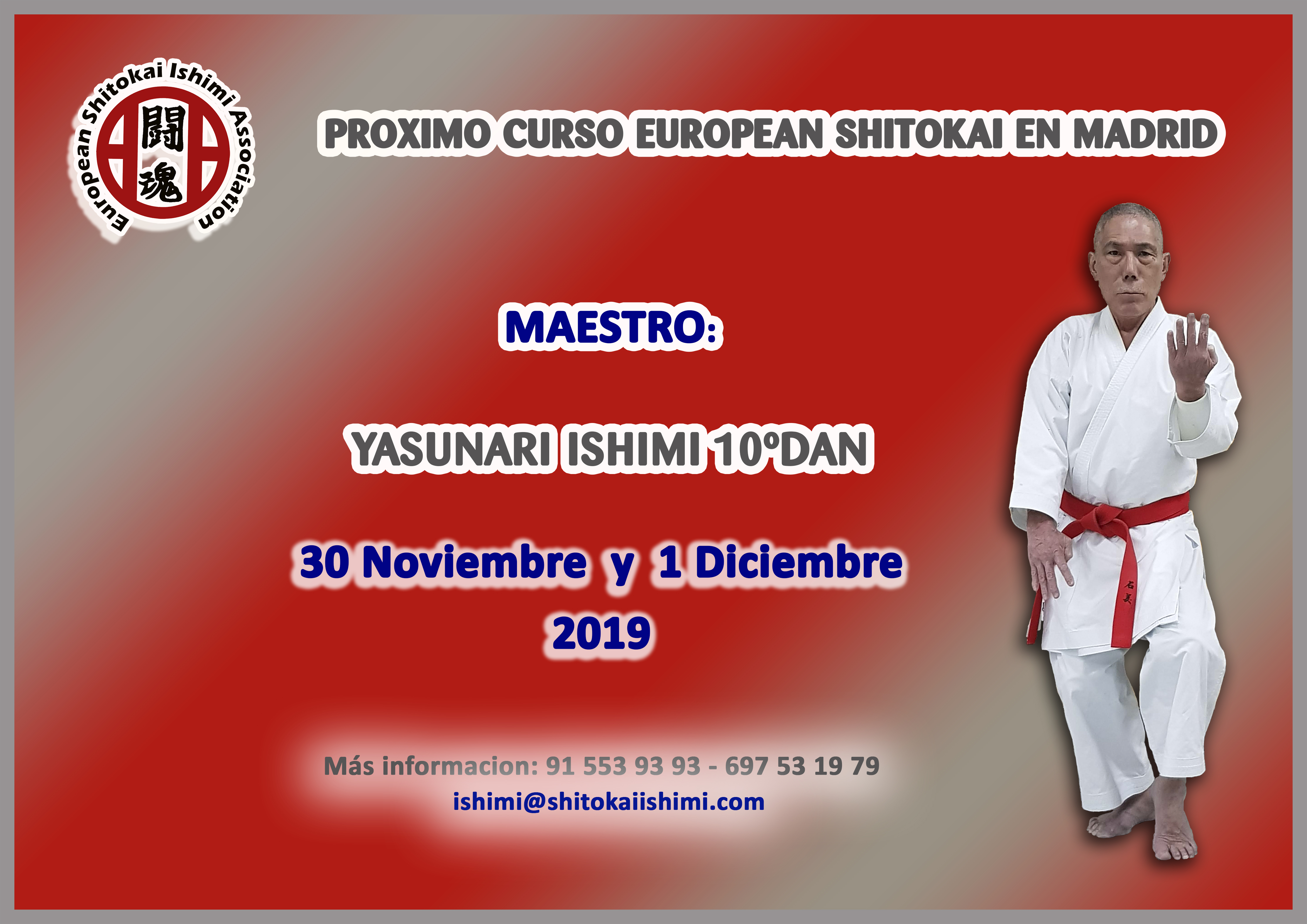 [:es]CURSILLO EUROPEAN SHITOKAI - MADRID (ESPAÑA)[:en]STAGE EUROPEAN SHITOKAI - MADRID (SPAIN)[:] @ GIMNASIO ISHIMI
